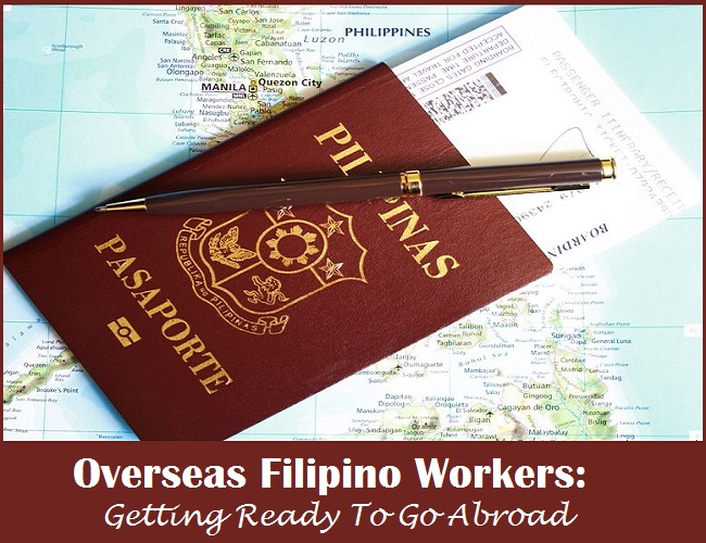 Overseas Filipino Workers: Getting Ready To Go Abroad